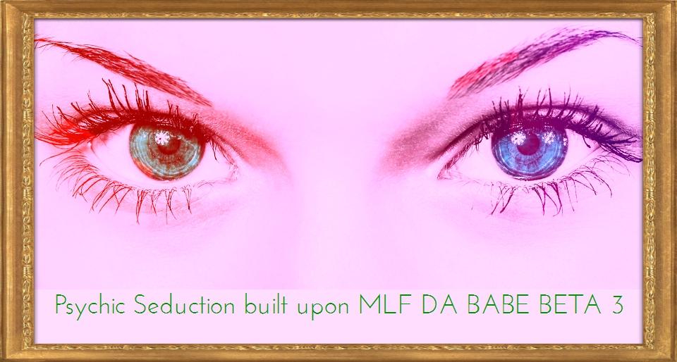 Power mp3 at SMF- (Psychic Seduction built upon MLF DA BABE BETA 3)