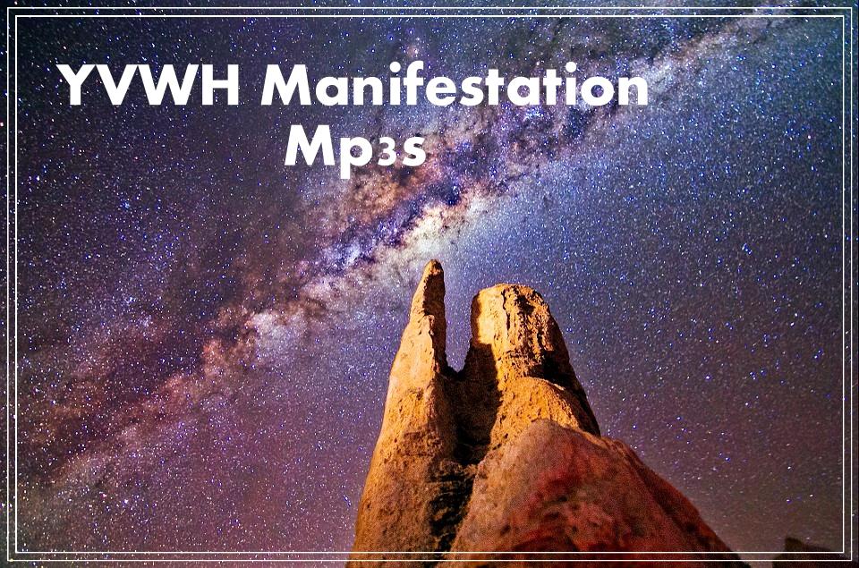 YVWH Manifestation Mp3s