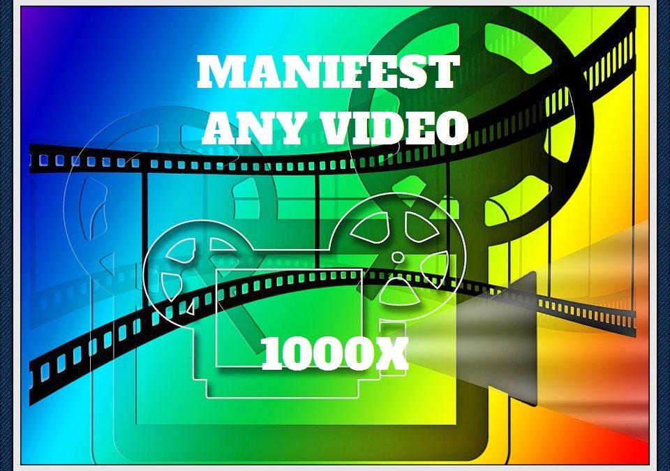 Manifest Any Video 1000x