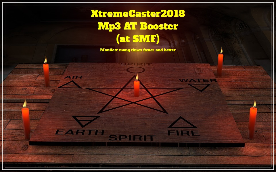 XtremeCaster2018_SMF'ManifestationBoosterMp3AT v.1 and v.2