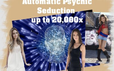 Automatic Psychic Seduction up to 20,000x
