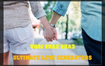Ultimate Love Generator June 2021 (VRA-1, VRA-2, VRA-3) and Testimonial