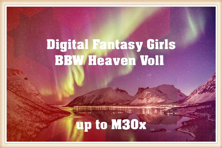 Digital Fantasy Girls – BBW Heaven Vol.1